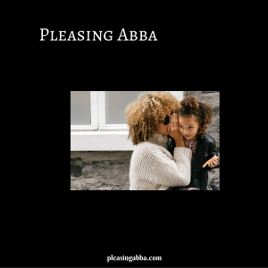 Pleasing Abba (1)